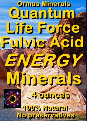 Ormus Minerals --Life Force Fulvic Energy Minerals